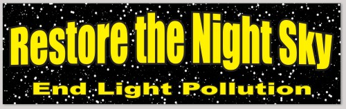 Restore the Night Sky, End Light Pollution